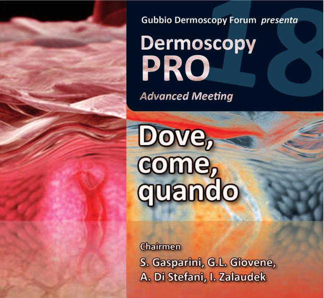 Dermoscopy Pro 18 Advanced Meeting 27/29 Settembre